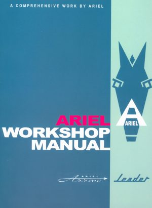 Ariel Arrow and Leader Workshop Manual