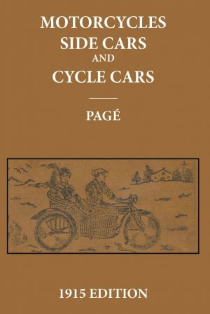 Motorcycles, Sidecars Cyclecars 1915 Motorcycle Book Reprinted