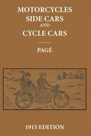 Motorcycles, Sidecars Cyclecars 1915 Motorcycle Book Reprinted