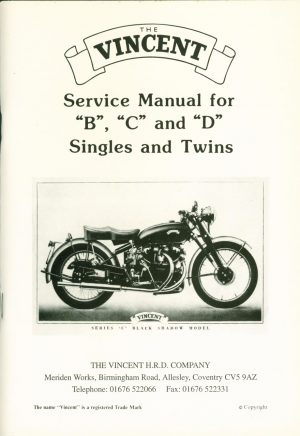 Vincent Motorcycle  Service Manual for  Series B C & D Singles and Twins