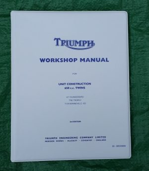 Triumph Workshop Manual 650 T120 Bonneville UK & USA TR6R Tiger UK and USA TR6C Trophy USA 1963-1970