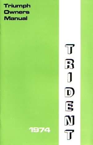 Triumph Owners Handbook T150 Trident 1974 99-2256