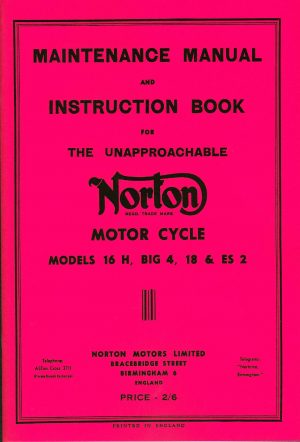 Norton Maintenance Manual and Instruction Book 1953 Swinging Arm Models 16H Big 4 18 and ES2