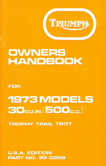 Triumph Owners Handbook Trophy Trail 1973