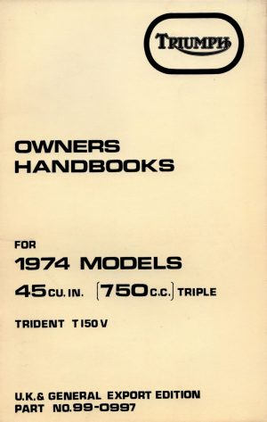 Triumph Owners Handbook T150V 1974