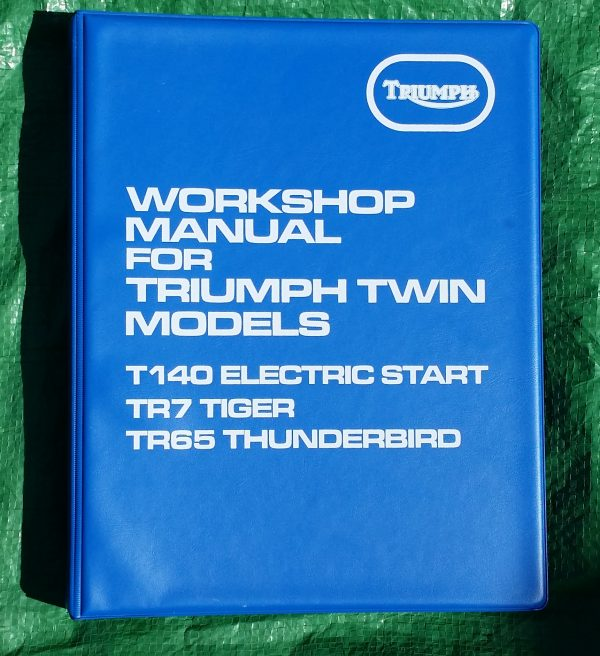 Triumph Workshop Manual T140E/S Electro Bonneville, T140E Bonneville, T140 E/2 Bonneville, TR7 Tiger TR7T Tiger Trail, TR65 and TR65T Thunderbird 650 1979-1983 Part no. 99-7059