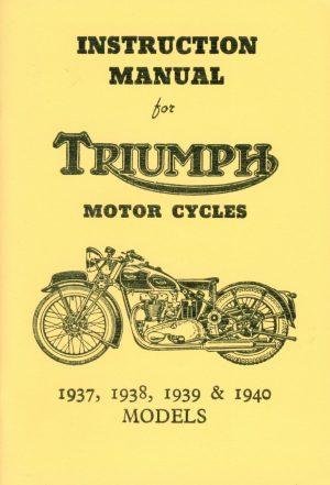 Triumph Instruction Manual 1937, 1938, 1939 & 1940