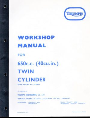 Triumph Workshop Manual 650 T120 Bonneville UK & USA TR6R Tiger UK and USA TR6C Trophy USA 1970-1974 motorcycles