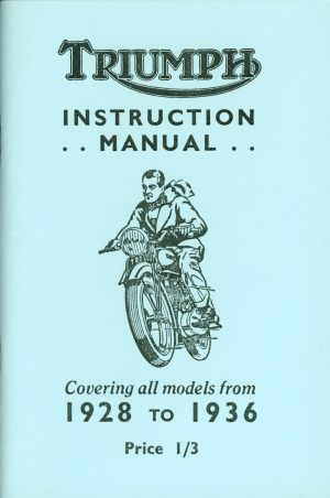 Triumph Instruction Manual 1928-1936 Motorcycle Models