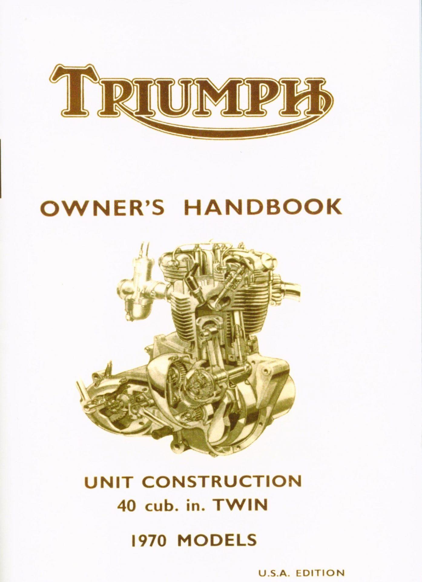 Triumph T120 Handbook 1970 Usa Tiger Trophy 650 Models