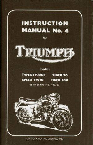 Triumph Workshop Manual Unit 350 & 500 cc 3TA 5TA Tiger 100 Tiger 90 Twins Up to 1963