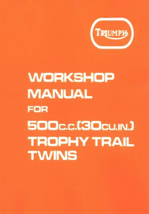 Triumph Workshop Manual Trophy Trail 500 Adventurer 500 Twin
