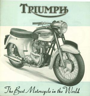 Triumph Motorcycle Brochure 1960-1961 Bonneville 650 T120R, Thunderbird 650 6T, 650 T110 Pre-unit Tiger Cub T20, Cub T20SL, T20T, 350 3TA, Speed Twin 500 5TA Tiger 100A,