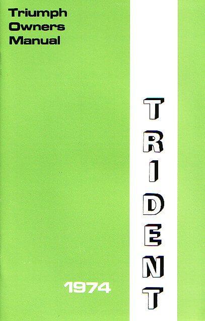 Triumph Trident T150 Handbook 1974