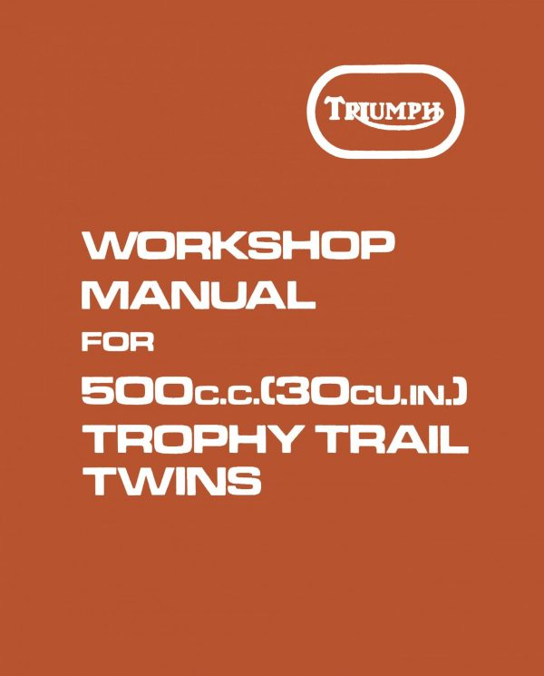 Triumph Trophy Trail TR5T Adventurer 500 Twin Workshop Manual 1973-1974