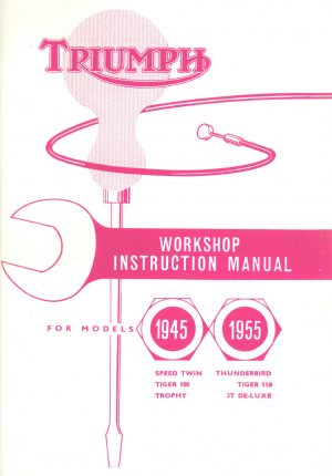 Triumph Workshop Instruction Manual 650 500 350 Twins 3T T100 T110 TR5T 1945-1955