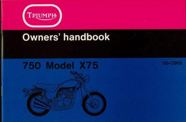 Triumph X75 Owner's Handbook