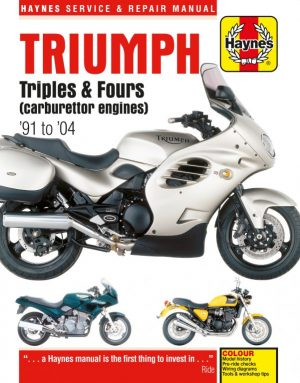 Haynes Manual Triumph Triples and Fours 1991 to 2004 Motorcycles